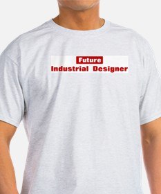 Future Industrial Designer T-Shirt