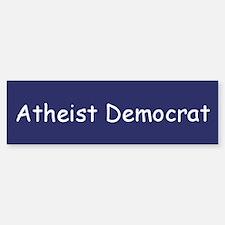 Atheist Democrat Bumper Bumper Bumper Sticker