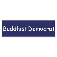 Buddhist Democrat Bumper Sticker