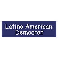 Latino American Democrat Bumper Bumper Sticker