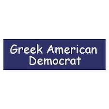 Greek American Democrat Bumper Bumper Sticker
