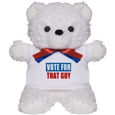 Vote for That Guy Teddy Bear