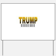 TRUMP Barcode Yard Sign