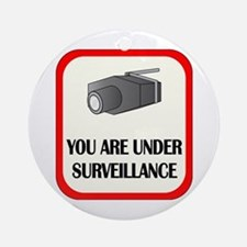 You Are Under Surveillance Ornament (Round)