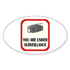 You Are Under Surveillance Oval Decal