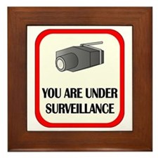 You Are Under Surveillance Framed Tile