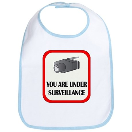 You Are Under Surveillance Bib