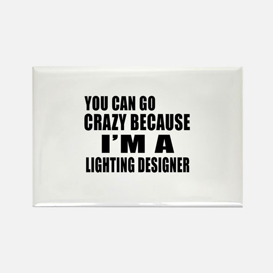 I Am Lighting designer Rectangle Magnet