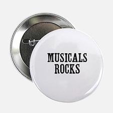 """Musicals Rocks 2.25"""" Button"""