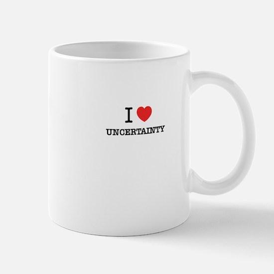 I Love UNCERTAINTY Mugs