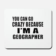 I Am Geographer Mousepad