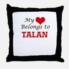 My heart belongs to Talan Throw Pillow