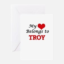 My heart belongs to Troy Greeting Cards