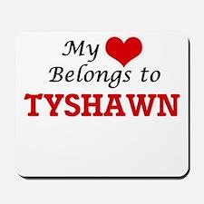 My heart belongs to Tyshawn Mousepad