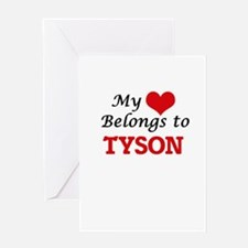 My heart belongs to Tyson Greeting Cards