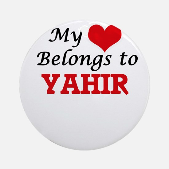 My heart belongs to Yahir Round Ornament
