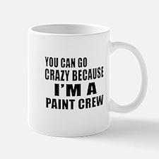 I Am Paint Crew Mug