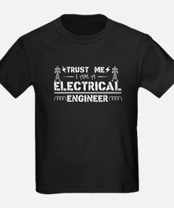 Trust Me, I'm An Electrical Engineer T-Shirt