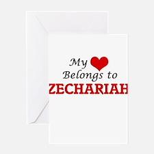 My heart belongs to Zechariah Greeting Cards