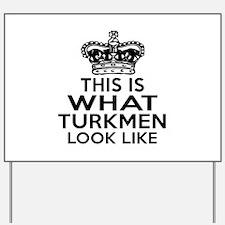 I Am Turkmen Yard Sign