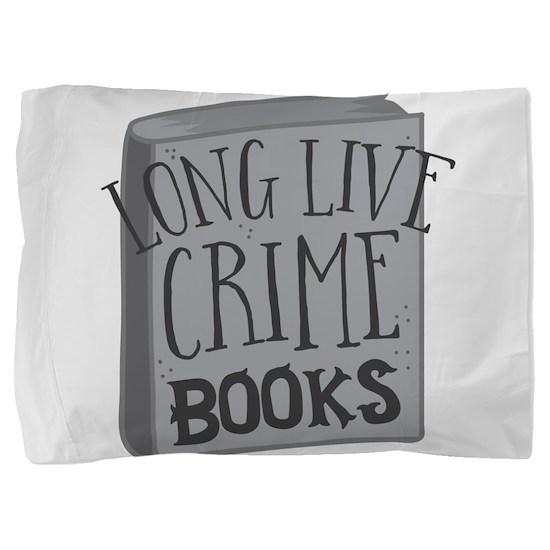 long live CRIME books Pillow Sham