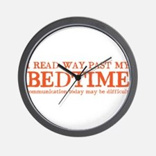 I read way past my BEDTIME Wall Clock