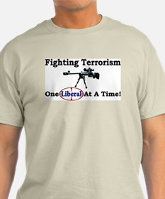 """Fighting Terrorism One Liberal At A Time"" Color T"