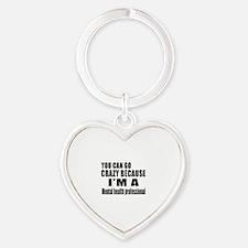 I Am Mental Health Professionl Heart Keychain