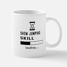 Show Jumping Skill Loading.... Mug