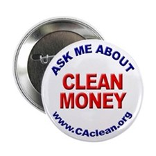 """Ask Me About Clean Money"" Button"