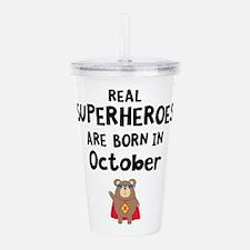 Superheroes are born i Acrylic Double-wall Tumbler