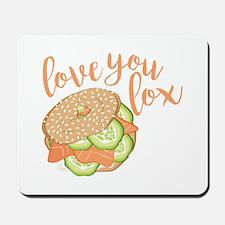 Love You Lox Mousepad
