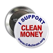 """I Support Clean Money"" Button"