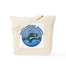 DAD'S FISHING BUDDY! Tote Bag