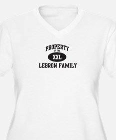 Property of Lebron Family T-Shirt