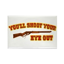 Shoot Your Eye Out Rectangle Magnet