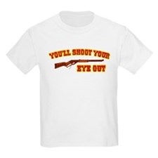 Shoot Your Eye Out T-Shirt