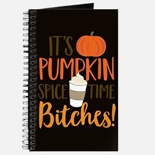It's Pumpkin Spice Time Bitches! Journal