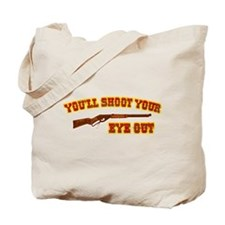 Shoot Your Eye Out Tote Bag