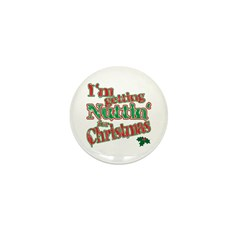 Nuttin for Christmas Mini Button (10 pack)