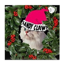 SANDY CLAWS CHRISTMAS Tile Coaster