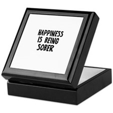 Happiness is being Sober Keepsake Box