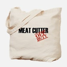 Off Duty Meat Cutter Tote Bag