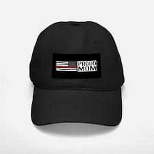 Firefighter: Proud Mom (Black Flag, Red Baseball Hat
