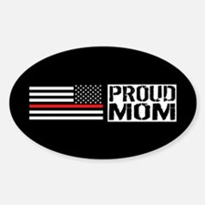 Firefighter: Proud Mom (Black Flag, Sticker (Oval)