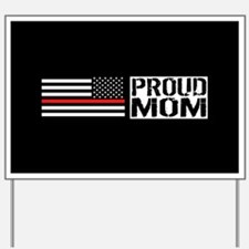 Firefighter: Proud Mom (Black Flag, Red Yard Sign