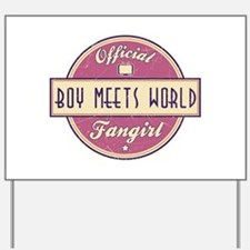 Official Boy Meets World Fangirl Yard Sign