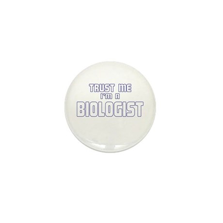 Trust Me I'm a Biologist Mini Button (100 pack)