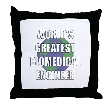 World's Greatest Biomedical E Throw Pillow