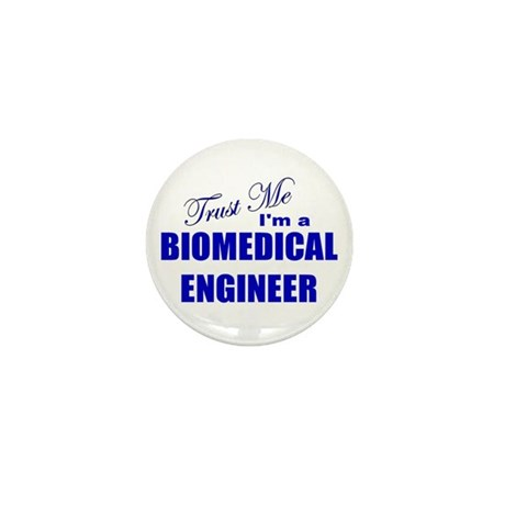 Trust Me I'm a Biomedical Eng Mini Button (10 pack